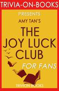 The Joy Luck Club by Amy Tan (Trivia-On-Books)