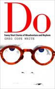 Do: Funny Short Stories of Misadventure and Mayhem