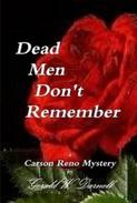 Dead Men Don't Remember
