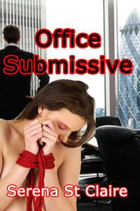 Office Submissive (BDSM Erotica)