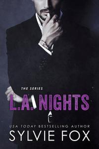 L.A. Night Series: Romantic Women's Fiction Box Set -The Complete Series
