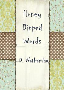 HONEY DIPPED WORDS
