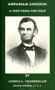Abraham Lincoln: A View from the Field