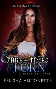 Three Times Torn