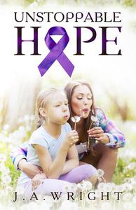 Unstoppable Hope