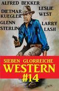 Sieben glorreiche Western #14