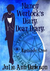 Nancy Werlock's Diary: Dear Diary,