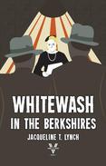 Whitewash in the Berkshires