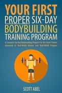 Your First Proper Six-Day Bodybuilding Training Program