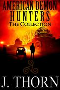 American Demon Hunters: The Collection