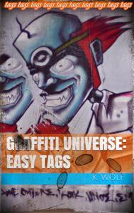 Graffiti Universe: Easy Tags