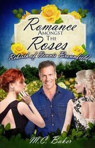 Romance amongst the roses