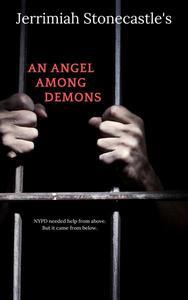 An Angel Among Demons
