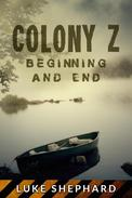 Colony Z: Beginning and End (Vol. 4)