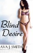 Blind Desire (BDSM Erotica)