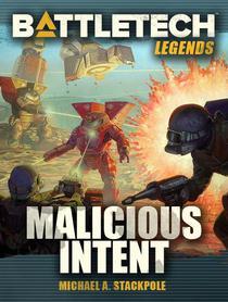 BattleTech Legends: Malicious Intent