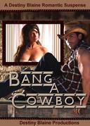 Bang a Cowboy