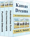 Kansas Dreams: The Complete Planting Dreams Series