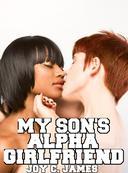 My Son's Alpha Girlfriend