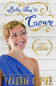 Better Than a Crown
