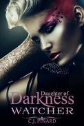 Watcher: Daughter of Darkness (Part II)