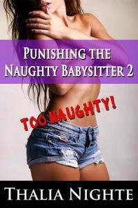 Punishing the Naughty Babysitter 2