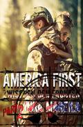 America First  - Zwischen den Fronten #2
