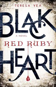 Black Heart, Red Ruby