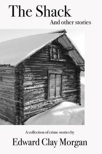 The Shack and Other Stories