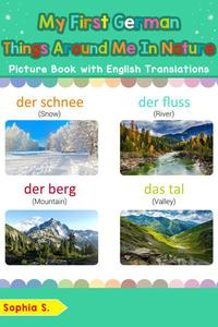 My First German Things Around Me in Nature Picture Book with English Translations