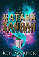 Katana Sandan: The Code of Bodhidharma