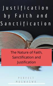 Justification by Faith and Sanctification