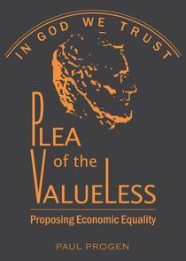 Plea of the Valueless