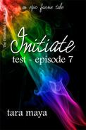 Initiate – Test (Book 1-Episode 7)