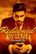 Redeemed By Love ( A BWWM Billionaire Romance)