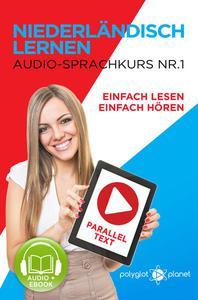 Niederländisch Lernen Einfach Lesen | Einfach Hören  | Paralleltext Audio-Sprachkurs Nr. 1