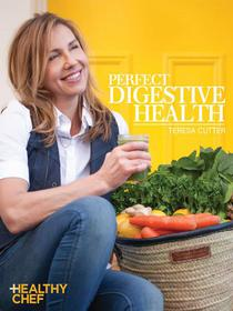 Perfect Digestive Health: Healthy Chef