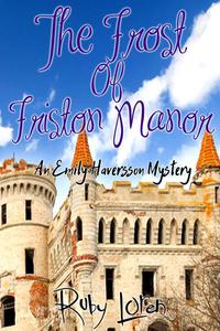 The Frost Of Friston Manor