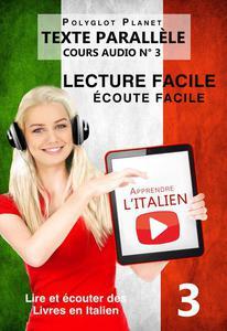 Apprendre l'italien - Écoute facile   Lecture facile   Texte parallèle COURS AUDIO N° 3
