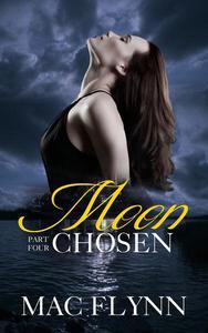 Moon Chosen #4 (BBW Werewolf / Shifter Romance)