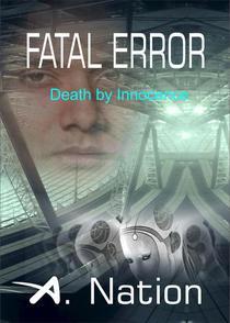 Fatal Error - Death By Innocence
