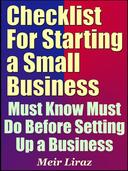 Checklist for Starting a Small Business: Must Know Must Do Before Setting Up a Business