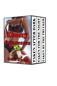 Ebony Princesses