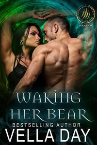 Waking Her Bear