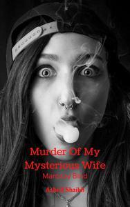 Murder Of My Mysterious Wife : Maróczy Bind