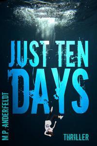 Just 10 Days
