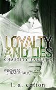 Loyalty and Lies