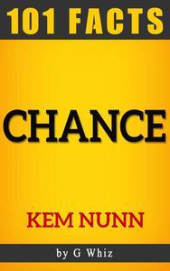 Chance by Kem Nunn | Amazing Facts