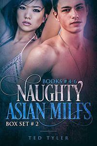 Naughty Asian MILFs Box Set # 2