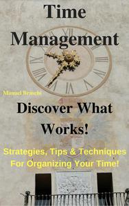 Time Management - Discover What Works!